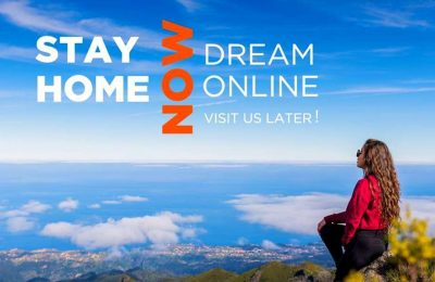 """Madeira: """"Stay home now. Dream online. Visit us later!"""""""